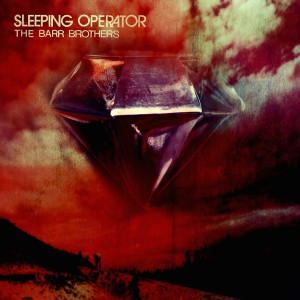 The-Barr-Brothers_Sleeping-Operator_cover