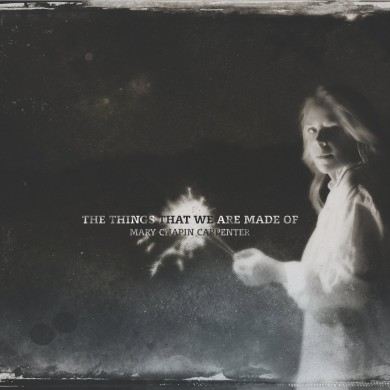 Mary-Chapin-Carpenter-The-Things-That-We-Are-Made-Of