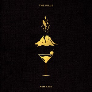 The Kills - Ash & Ice