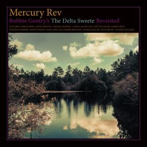 Mercury Rev_Delta Sweete Revisted_LP SLEEVE_BELLA852 Folder.indd