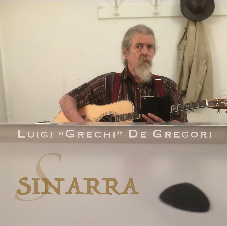 Luigi Grechi pubblica il nuovo album Sinarra | Buscadero Buscadero